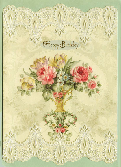 Flowers And Lace Birthday Card By Carols Rose Garden At Kann